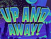Up and Away Show Poster